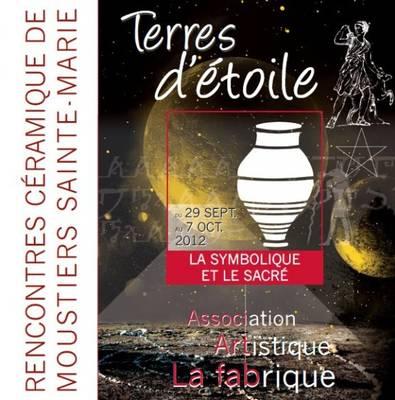 29 sept. au 7 oct. 2012 | Rencontres céramiques à Moustiers Sainte Marie (04)