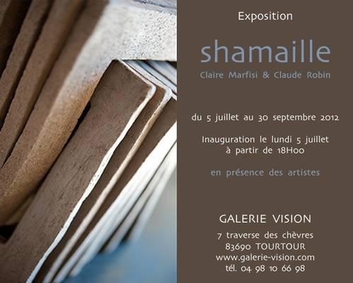 Jusqu'au 23 sept. 2012   Exposition Shamaille à Tourtour (83)