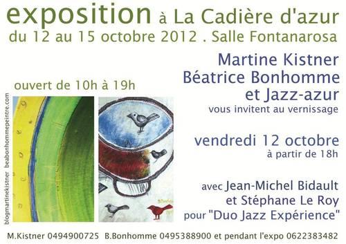 Du 12 au 15 oct. 2012 | Exposition de Martine Kistner et Béatrice Bonhomme (83)