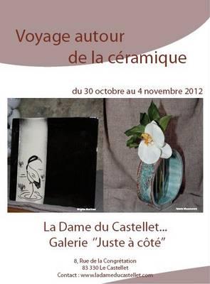 Du 30 oct au 04 nov 2012 | Exposition Voyage autour de la Céramique à Castellet (83)